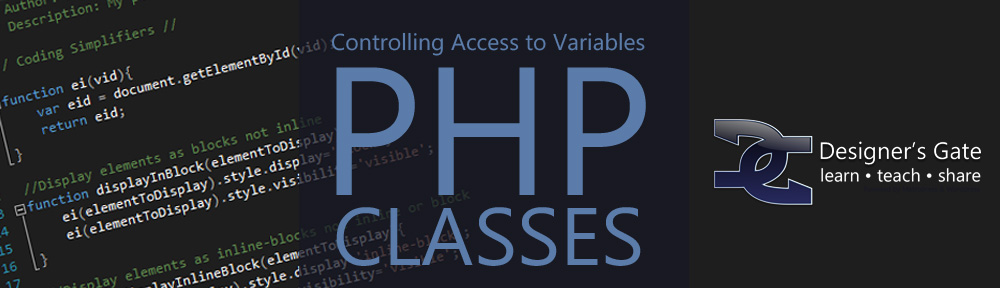 Controlling How Your Variables Are Handled In a PHP Class